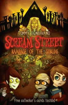 Scream Street : Rampage of the Goblins Rampage of the Goblins Bk. 10, Paperback Book