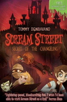 Scream Street: Secret of the Changeling, Paperback
