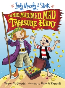 Judy Moody and Stink : The Mad, Mad, Mad, Mad Treasure Hunt, Paperback Book