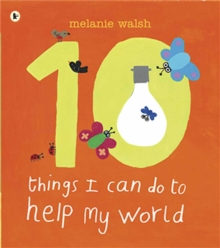 Ten Things I Can Do to Help My World, Paperback