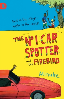 The No. 1 Car Spotter and the Firebird, Paperback