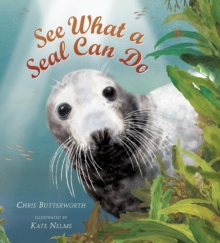 See What a Seal Can Do, Hardback