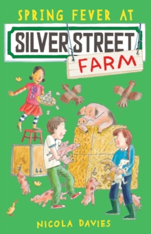 Spring Fever at Silver Street Farm, Paperback