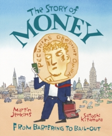 The Story of Money, Hardback Book