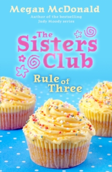The Sisters Club : Rule of Three, Paperback