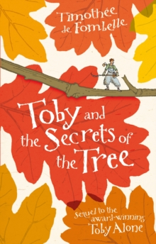 Toby and the Secrets of the Tree, Paperback