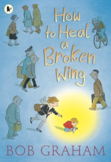 How to Heal a Broken Wing, Paperback