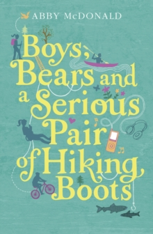 Boys, Bears, and a Serious Pair of Hiking Boots, Paperback Book