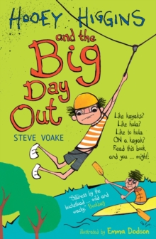 Hooey Higgins and the Big Day Out, Paperback