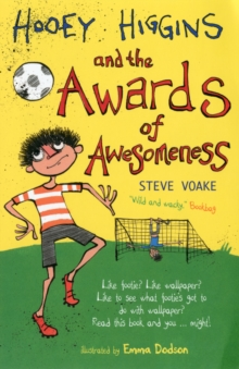 Hooey Higgins and the Awards of Awesomeness, Paperback