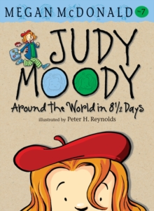 Judy Moody Around the World in 8 1/2 Days : Around the World in 8 1/2 Days, Paperback