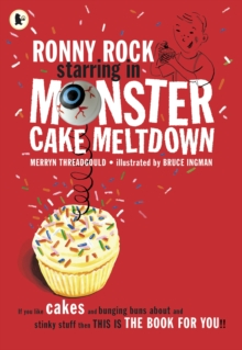 Ronny Rock Starring in Monster Cake Meltdown, Paperback