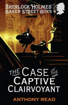 The Baker Street Boys : The Case of the Captive Clairvoyant, Paperback
