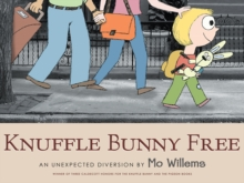 Knuffle Bunny Free: An Unexpected Diversion, Paperback