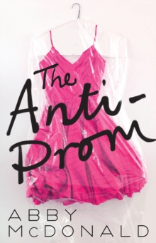 The Anti-prom, Paperback