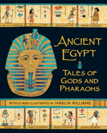 Ancient Egypt: Tales of Gods and Pharaohs, Paperback