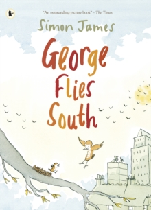 George Flies South, Paperback