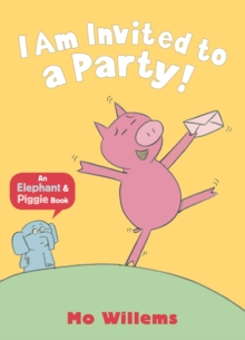 I am Invited to a Party!, Paperback Book