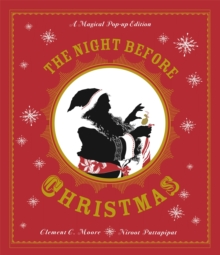 The Night Before Christmas : A Magical Pop-up Edition, Hardback