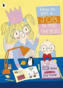 How to Get a Job, by Me, the Boss, Paperback