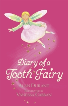 Diary of a Tooth Fairy, Paperback