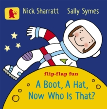 A Boot, a Hat, Now Who is That?, Board book