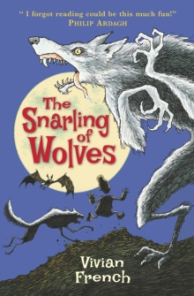 The Snarling of Wolves : The Sixth Tale from the Five Kingdoms, Paperback
