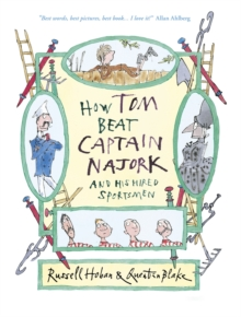How Tom Beat Captain Najork and His Hired Sportsmen, Hardback Book