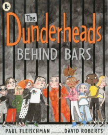 The Dunderheads Behind Bars, Paperback