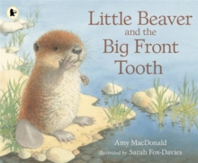 Little Beaver and the Big Front Tooth, Paperback