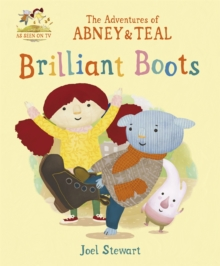 The Adventures of Abney & Teal: Brilliant Boots, Paperback
