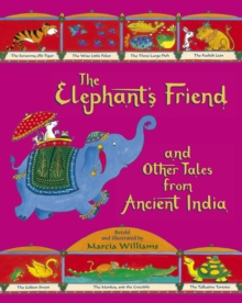 The Elephant's Friend and Other Tales from Ancient India, Paperback