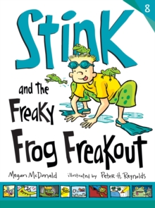 Stink and the Freaky Frog Freakout : No. 8, Paperback