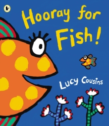Hooray for Fish!, Paperback