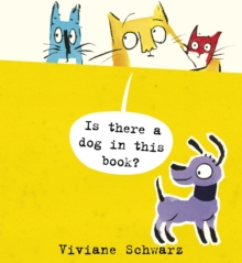 Is There a Dog in This Book?, Hardback Book