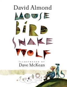 Mouse Bird Snake Wolf, Paperback