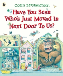 Have You Seen Who's Just Moved in Next Door to Us?, Paperback