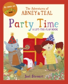 The Adventures of Abney & Teal : Party Time, Paperback Book