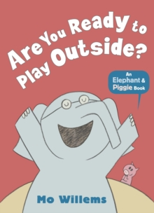 Are You Ready to Play Outside?, Paperback