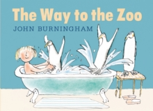 The Way to the Zoo, Hardback
