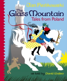 The Glass Mountain : Tales from Poland, Hardback