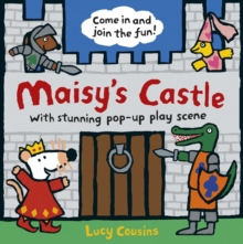 Maisy's Castle : A Maisy Pop-Up-and-Play Book, Hardback
