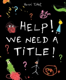Help! We Need a Title!, Hardback
