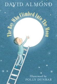 The Boy Who Climbed into the Moon, Paperback
