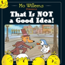 That is Not a Good Idea!, Paperback