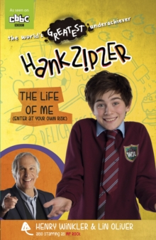 Hank Zipzer: The Life of Me (Enter at Your Own Risk), Paperback
