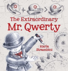 The Extraordinary Mr. Qwerty, Hardback