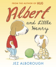 Albert and Little Henry, Hardback