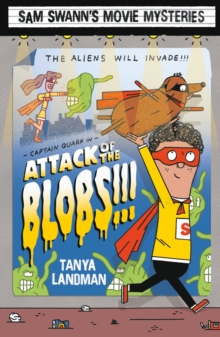 Sam Swann's Movie Mysteries: Attack of the Blobs!!!, Paperback