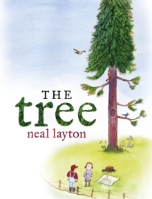 The Tree : An Environmental Fable, Hardback